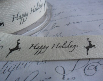 Natural Cotton Canvas 3/4 inch wide Happy Holidays and Reindeer