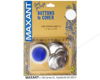 Maxant Cover BUTTONS - Size 45 - 1 1/8 Inch - 3 Pieces