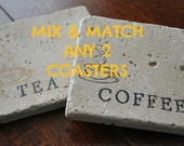 MIX and MATCH any 2 COASTERS. Pick from any of the coaster designs and create a custom set of 2.