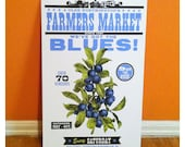 Got The Blues Blueberry Letterpress Poster - 11 x 17 Farmers Market Print - Made in Ohio featuring vintage food art engraving with wood type