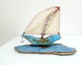 I am Sailing Driftwood Boat