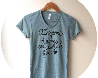 "Henry David Thoreau Quote ""All good things are wild and free."" Women's Fitted Tee in Lemon. MADE TO ORDER"