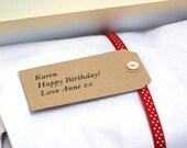Gift tag, custom personal message, Birthday greetings, bridesmaid thanks, Valentine, thankyou