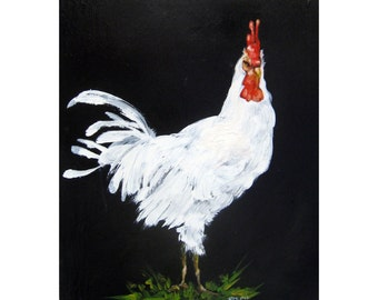 HENRY is a White Rooster! Rooster Art, Country art, ARCHIVAL PRINT of original painting 8 by 10 other sizes available