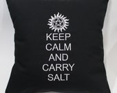 Keep Calm and Carry Salt - Supernatural inspired Embroidered Pillow Case Cover