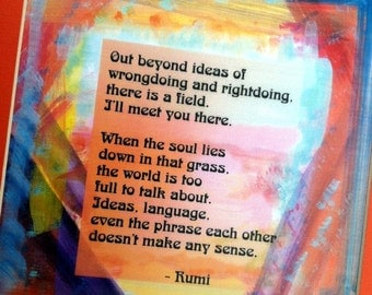 Out Beyond Ideas RUMI 11x14 Inspirational Quote Yoga Meditation Motivational Print New Age Oneness Gift Heartful Art by Raphaella Vaisseau