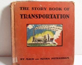Vintage Signed Children's Book: The Story Book of Transportation - Petersham - Signed by Author and Illustrator
