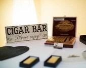 CIGAR BAR, Cigar Bar Signs, Wedding Signs, Bar Signs, Cigar Bar Wedding Sign, 4 3/4 x 12