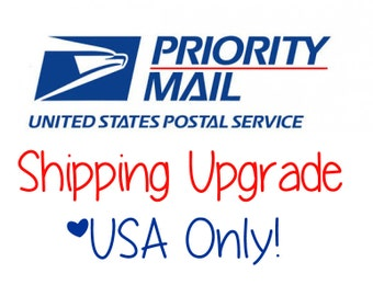 USPS Priority Shipping Upgrade - USA Customers only!