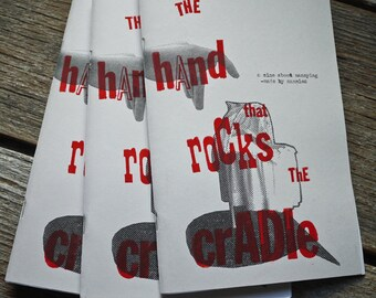 The Hand That Rocks the Cradle: A Collaborative Zine about Nannying