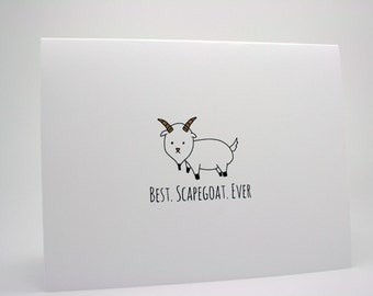 Funny Birthday Card- Best Scapegoat Ever- Brother Birthday Card- Sister Birthday Card