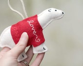 SALE Felt Polar Bear Christmas Ornament // in Red Love Embroidered Sweater // Plush Door Hanger by OrdinaryMommy