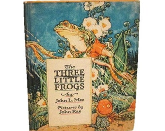 The Three Little Frogs - il. by John Rae - Volland Books - 1924 - John Mee - RARE
