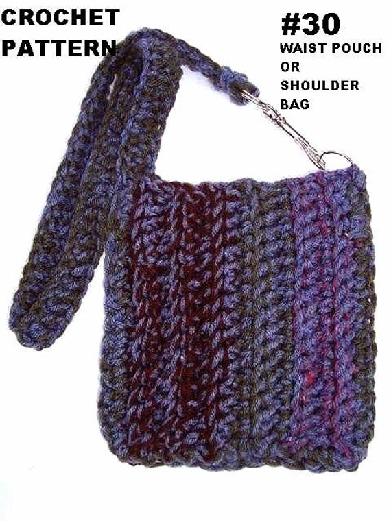 CROCHET PATTERN bags and purses ,  num. 30 One hour Shoulderbag or Waist Pouch Use up  scraps of yarn. Make it any size.     Beginner level