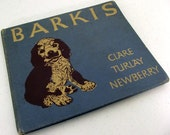 Barkis by Clare Turlay Newberry - Illustrated children's dog book - 1938