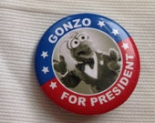 Sesame Street character Gonzo for President political pin button