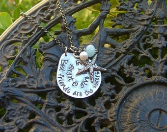 Best Friends Are The Sisters Destiny Forgot To Give You Custom Hand Stamped Aluminum Teardrop Necklace by MyBella