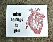 My Heart Belongs To You - Greeting Card