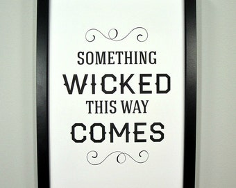 Something Wicked This Way Comes - FRAMED Halloween Print