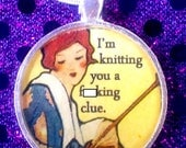 I'm Knitting You A F*cking Clue Pendant and Chain