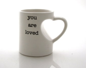 You are Loved  mug in white with heart shaped handle, gift for Grandparents