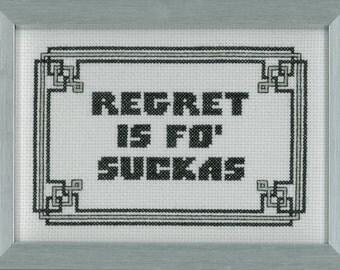 Lost Girl Cross Stitch - Regret is fo Suckas