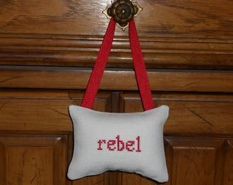 Rebel Cross Stitched Hanging Pillow