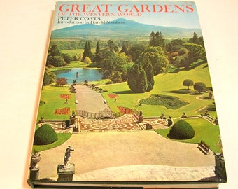 Great Gardens Of The Western World By Peter Coats Vintage Book