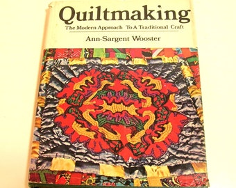Quiltmaking By Ann-Sargent Wooster Vintage Book