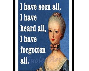 Queen MARIE ANTOINETTE Quoted Art print