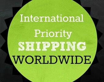 INTERNATIONAL PRIORITY Shipping Worldwide!