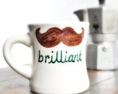 Brilliant Mustache Funny Mug coffee tea cup diner mug brown green white hand painted