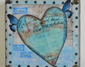 """Follow Your Heart Stretched Canvas 6"""" x 6"""" x 1  1/4"""" Mixed Media Original"""