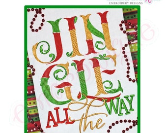 Jingle All the Way Holiday Embroidery Design - Large- Instant Email Delivery Download Machine embroidery design