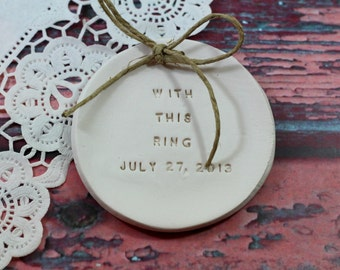 With this ring Personalized wedding ring dish Ring pillow alternative Ceramic ring holder Alternative ring bearer pillow