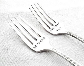 Custom Hand Stamped Vintage He asked & She said yes forks Goozeberry Hill - perfect Engagement or Wedding present / gift