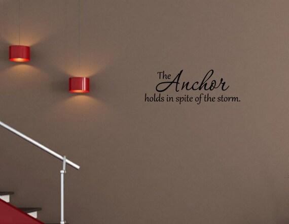 vinyl wand worte zitate und spr che 0903 die der anker. Black Bedroom Furniture Sets. Home Design Ideas