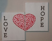 Valentines heart with Love and Hope artwork on two 8  x 10  wrapped canvas - Great Valentine's or Mother's day gift