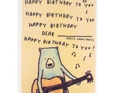 Happy Birthday To You Bear, Playing Guitar, PERSONALISED (by you) Greetings Card, Handmade and Recycled