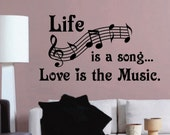 Vinyl Wall Lettering Life is a Song Love is the Music Quotes Decal