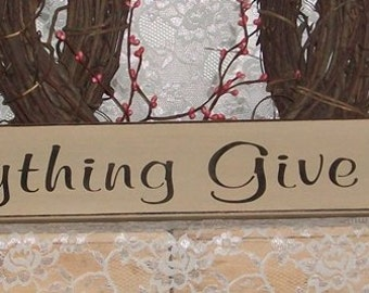 In Everything Give Thanks - Primitive Country Painted Wall Sign, Country Decor, Inspirational Sign