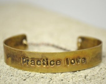 practice love hand stamped CUFF/bracelet with lobster clasp closure