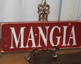 Mangia Sign/Shelf Sitter/Kitchen Sign/Italian Kitchen/Wood Sign/Rustic/Red/Mangia/Italian/Home decor