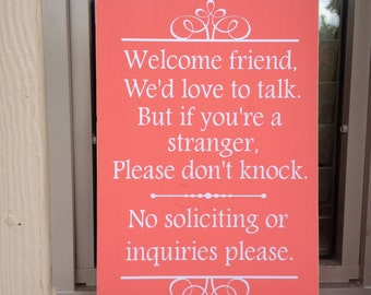 No Solicitation Sign ~ No Soliciting Sign ~ Do Not Disturb ~ Welcome Friend Custom Wood Sign ~ Do Not Ring Bell ~ Welcome Sign ~ No Knocking