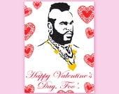 Mr. T Valentine (Happy Valentine's Day, Foo') - funny valentine - dudes - 1980s - silly Valentine - Retro - funny card