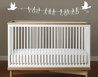 Birds and Clothespins Message You are Loved Nursery Wall Decal for Baby