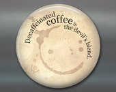 coffee lover decor, funny saying magnet, funny coffee fridge magnet, cafe decor, large magnet,  MA-1626