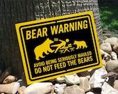 Bear Warning Sign Do Not Feed The Bears Yellow Black