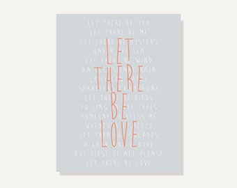 Quote Art: Let There Be Love Typography Poster Print (Orange Peach Gray) Home Decor Wall Decor