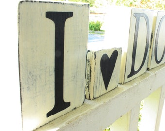 CUSTOM LETTER BLOCKS - Wedding Shower Decor - I Do Sign - Guest Table Decoration - Rustic Reception - Shabby Chic Bridal